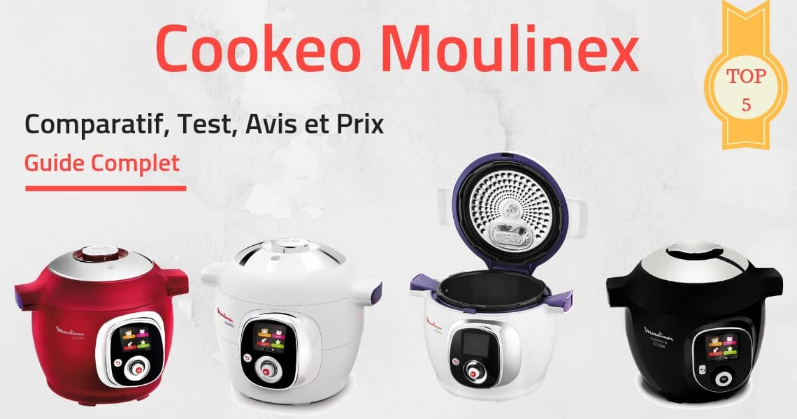 Comparatif Cookeo Moulinex