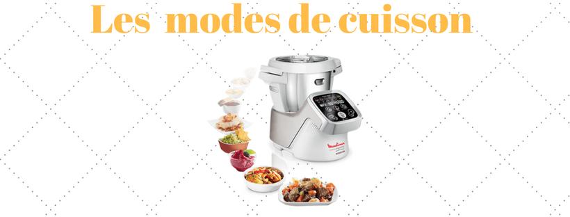 Robot cuiseur multifonctions modes de cuisson d'un