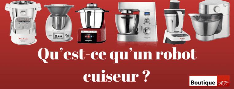 Qu'est-ce qu'un robot cuiseur