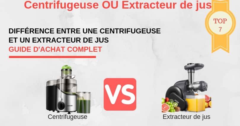 Différence entre une centrifugeuse et un extracteur de jus