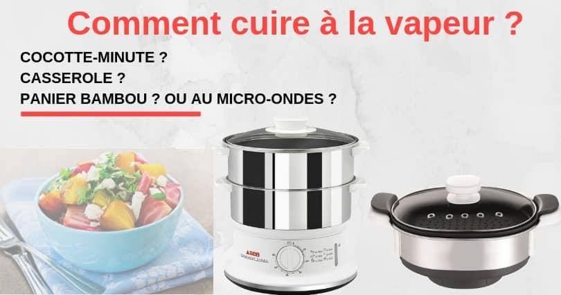 4 Techniques Pour Cuisiner A La Vapeur Sans Appareil Boutique A Z