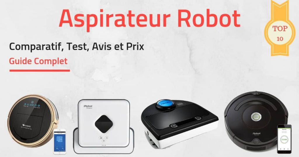 Comparatif meilleurs aspirateurs robot