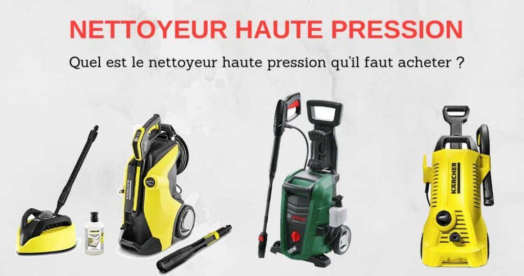 Comparatif nettoyeur haut pression