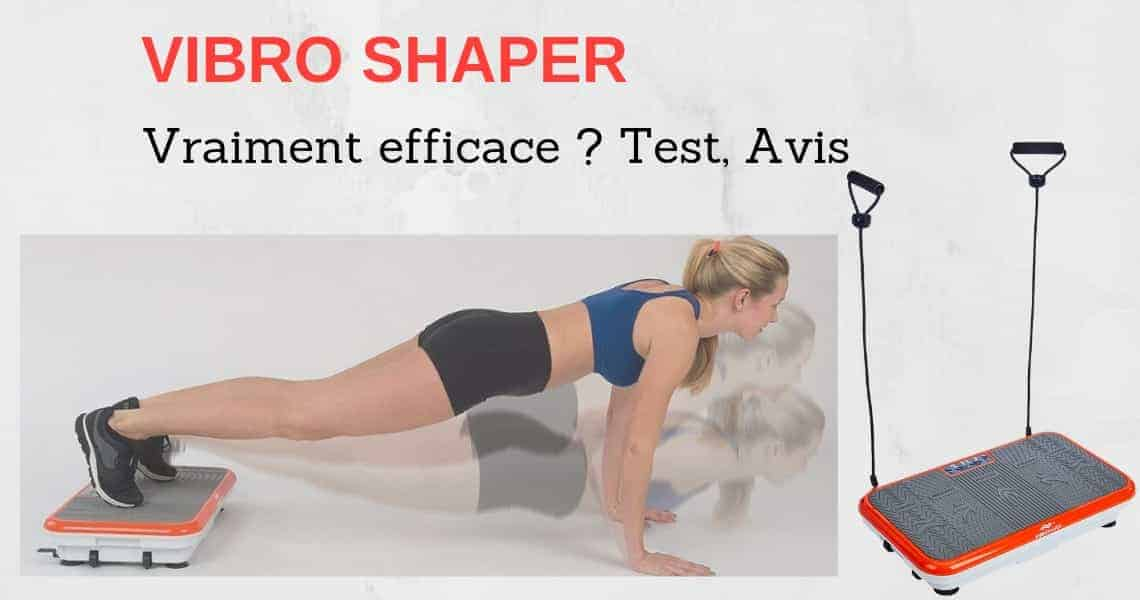 Test Avis Vibro Shaper