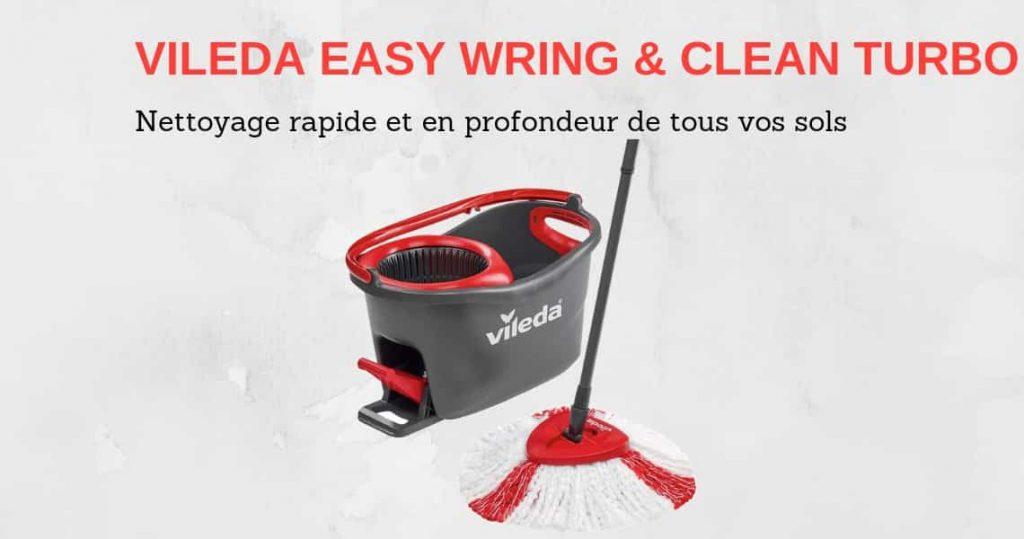 Avis balai Vileda Easy Wring et Clean Turbo