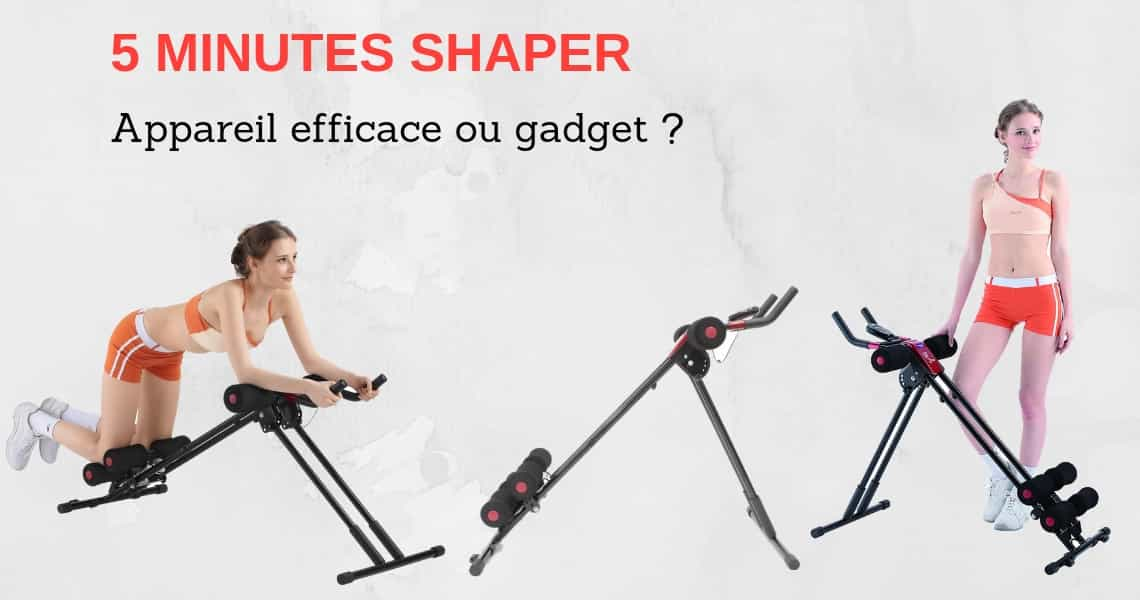 Appareil fitness Le 5 minutes shaper