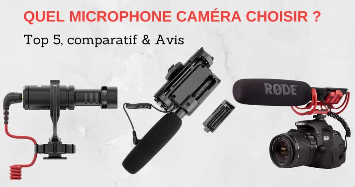 Meilleur microphone camera