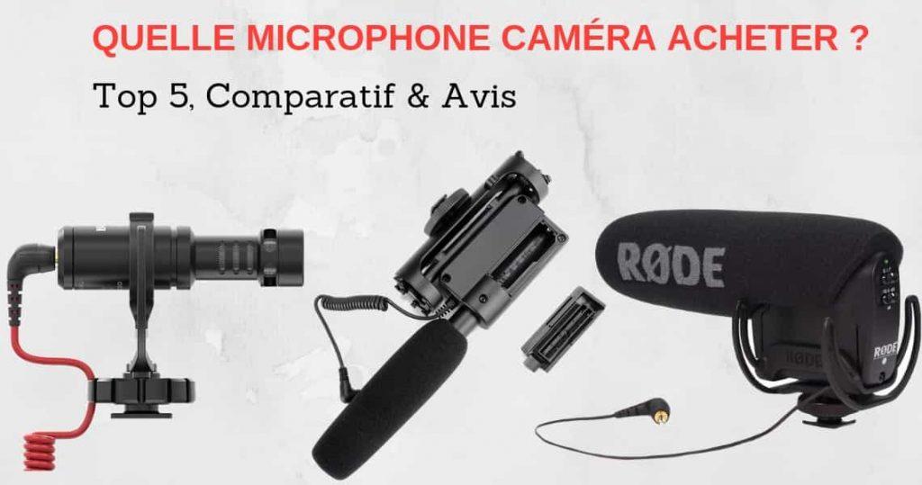 Comparatif microphone pour camera