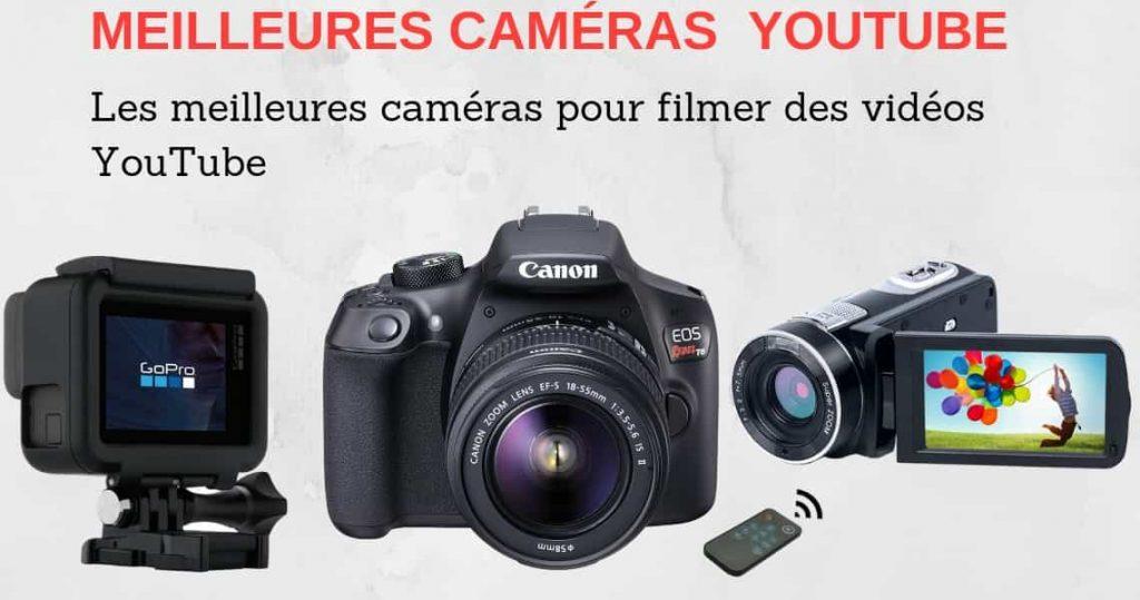 meilleur camera pour youtubeur