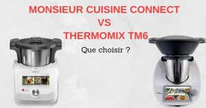comparatif monsieur cuisine connect contre thermomix