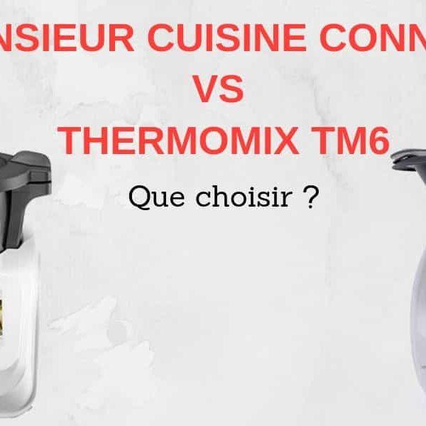 comparatif monsieur cuisine connect contre thermomix